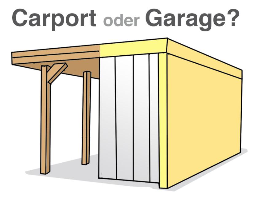 Garage oder Carport: Das ist hier die Frage