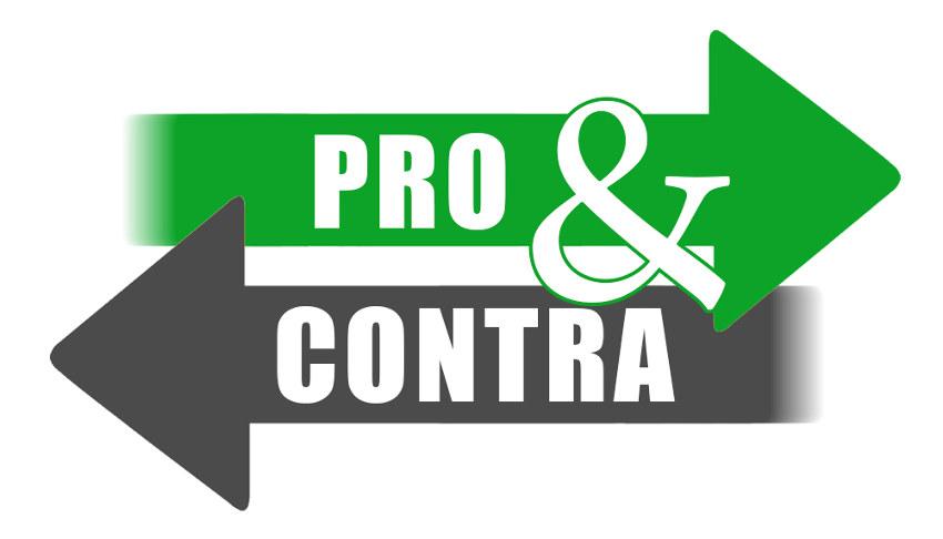 Pro und Contra gut abwägen